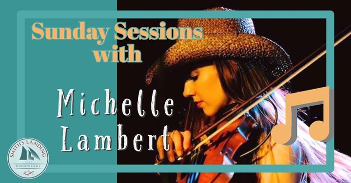 Sunday Sessions with Michelle Lambert