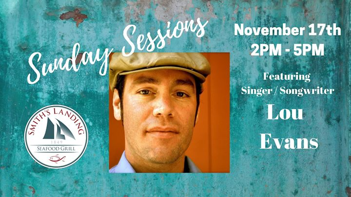 Sunday Sessions Featuring Lou Evans